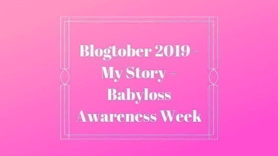 My Story – Babyloss Awareness Week