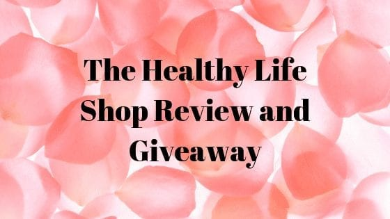 The Healthy Life Shop Review and Giveaway