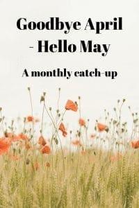 Goodbye April - Hello May