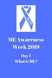 ME Awareness Week 2019