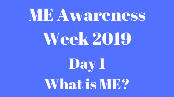ME Awareness Week 2019 (3)