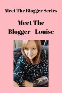 Meet The Blogger - Louise
