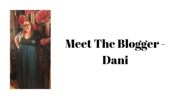 Meet The Blogger - Dani