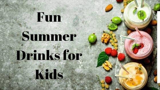 Fun Summer Drinks for Kids