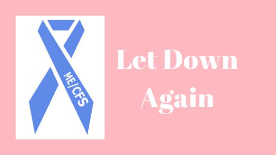 Let Down Again