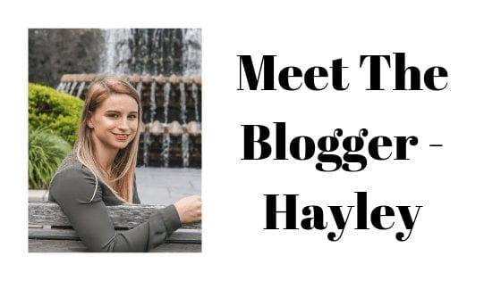 Meet The Blogger - Hayley