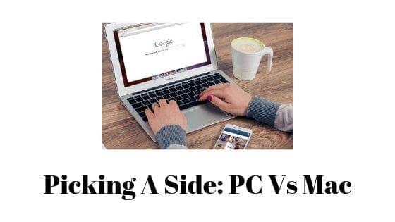 Picking A Side: PC Vs Mac