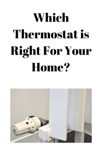 Which Thermostat is Right For Your Home?
