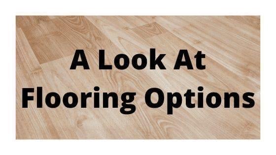 A Look At Flooring Options