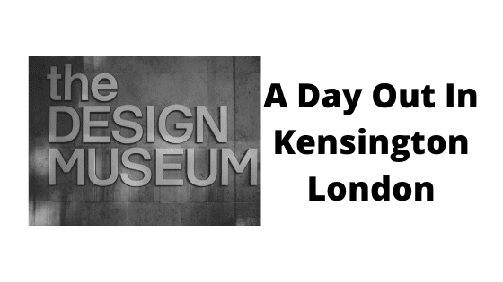A Day Out In Kensington London