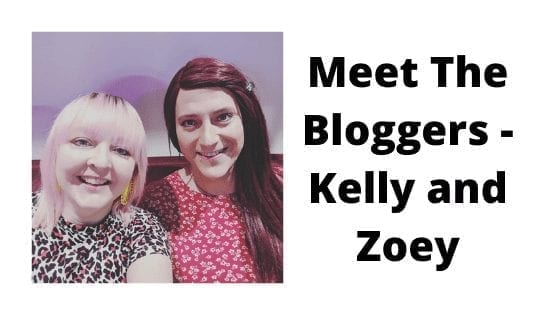 Meet The Bloggers - Kelly and Zoey