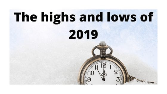 The highs and lows of 2019