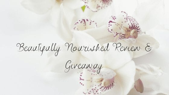 Beautifully Nourished Review & Giveaway