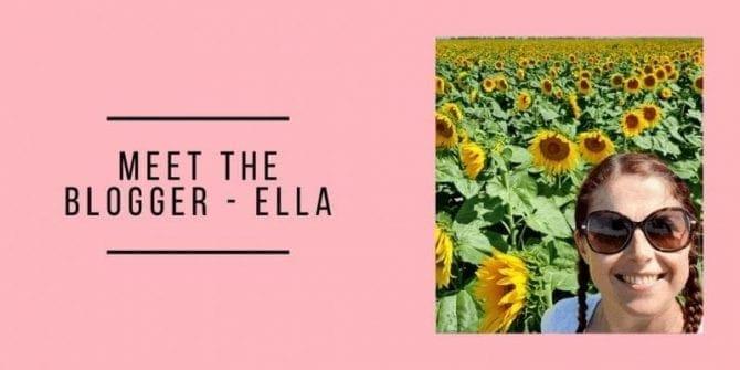 Meet The Blogger - Ella