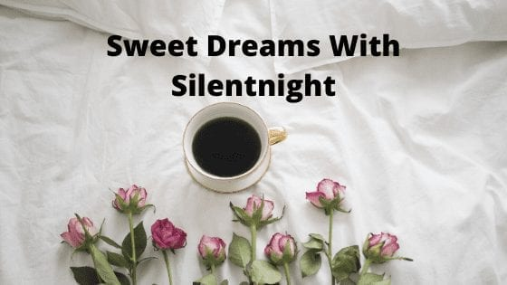 Sweet Dreams With Silentnight