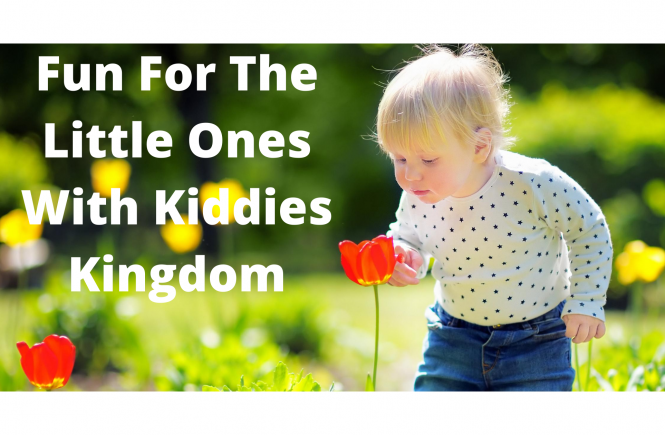 Fun For The Little Ones With Kiddies Kingdom
