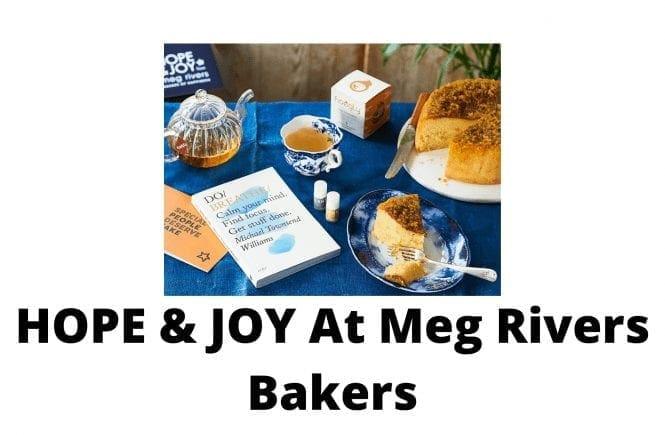 HOPE & JOY At Meg Rivers Bakers