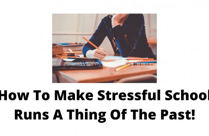 How To Make Stressful School Runs A Thing Of The Past!