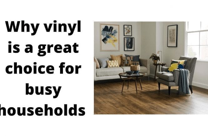 Why vinyl is a great choice for busy households