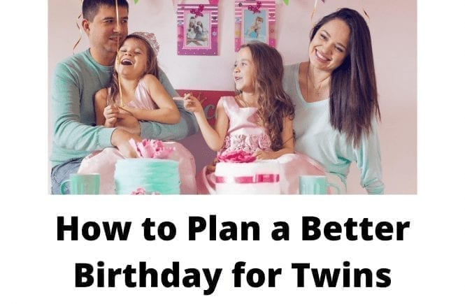 How to Plan a Better Birthday for Twins