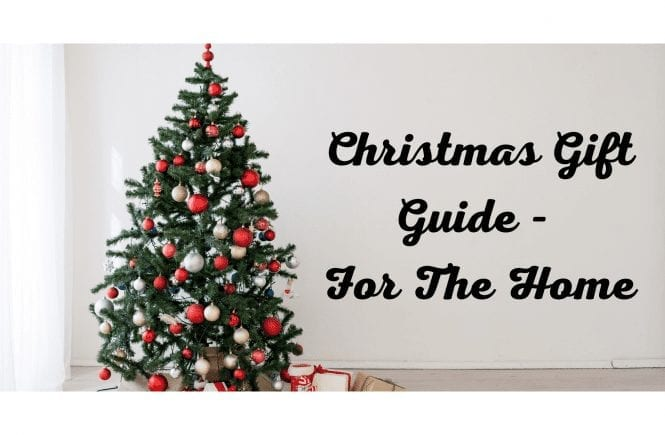 Christmas Gift Guide - For The Home (1)