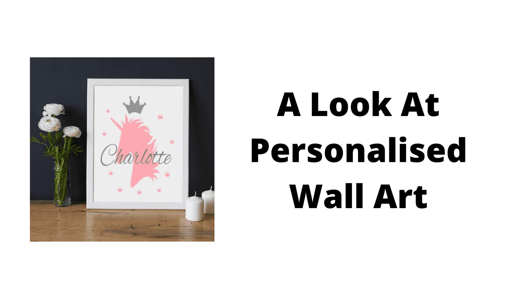A Look At Personalised Wall Art