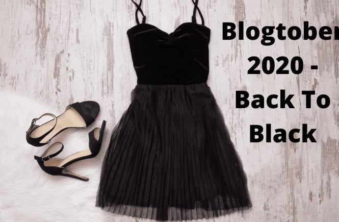Blogtober 2020 - Back To Black