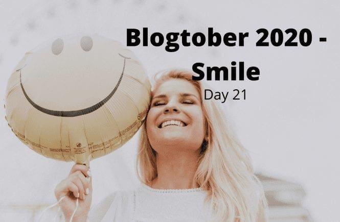 Blogtober 2020 - Smile