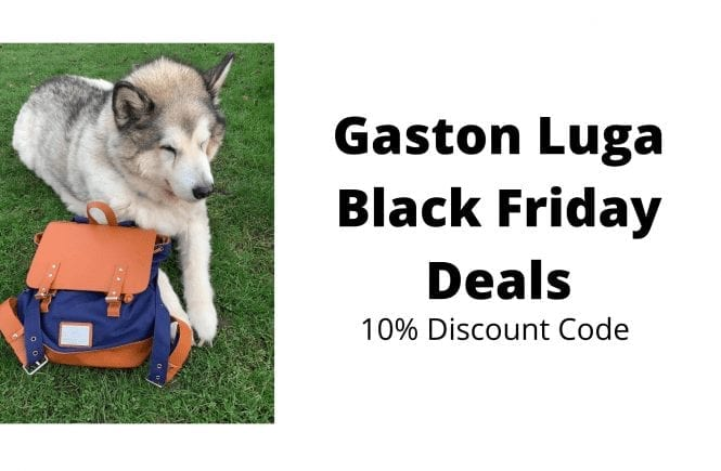 Gaston Luga Black Friday Deals