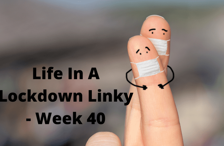 https://stressedmum.co.uk/life-in-a-lockdown-linky-week-38/