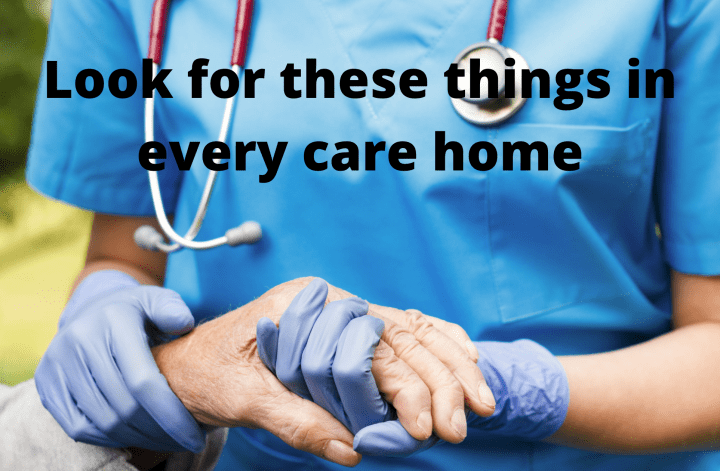 Look for these things in every care home