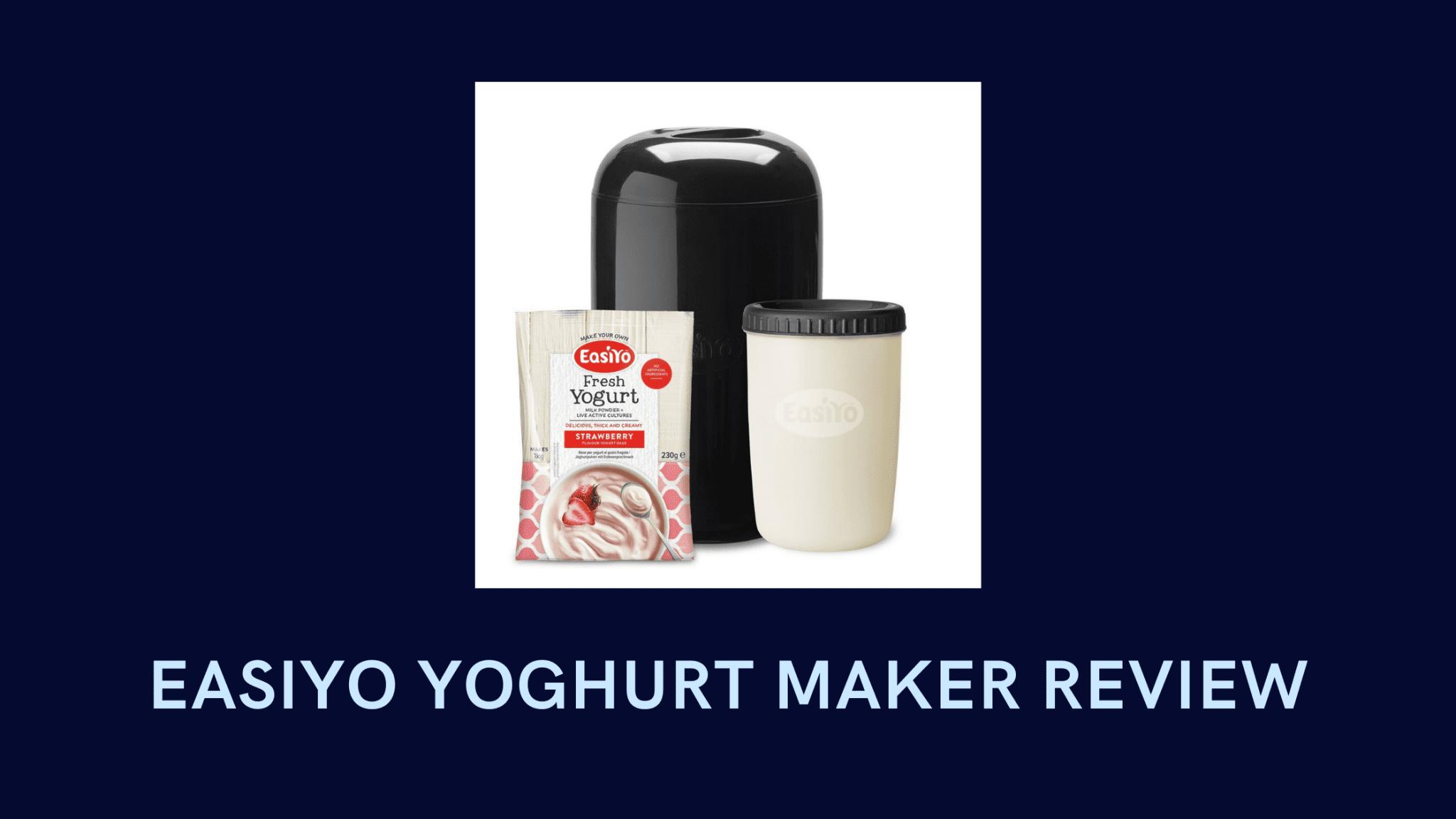 EasiYo Yoghurt Maker Review