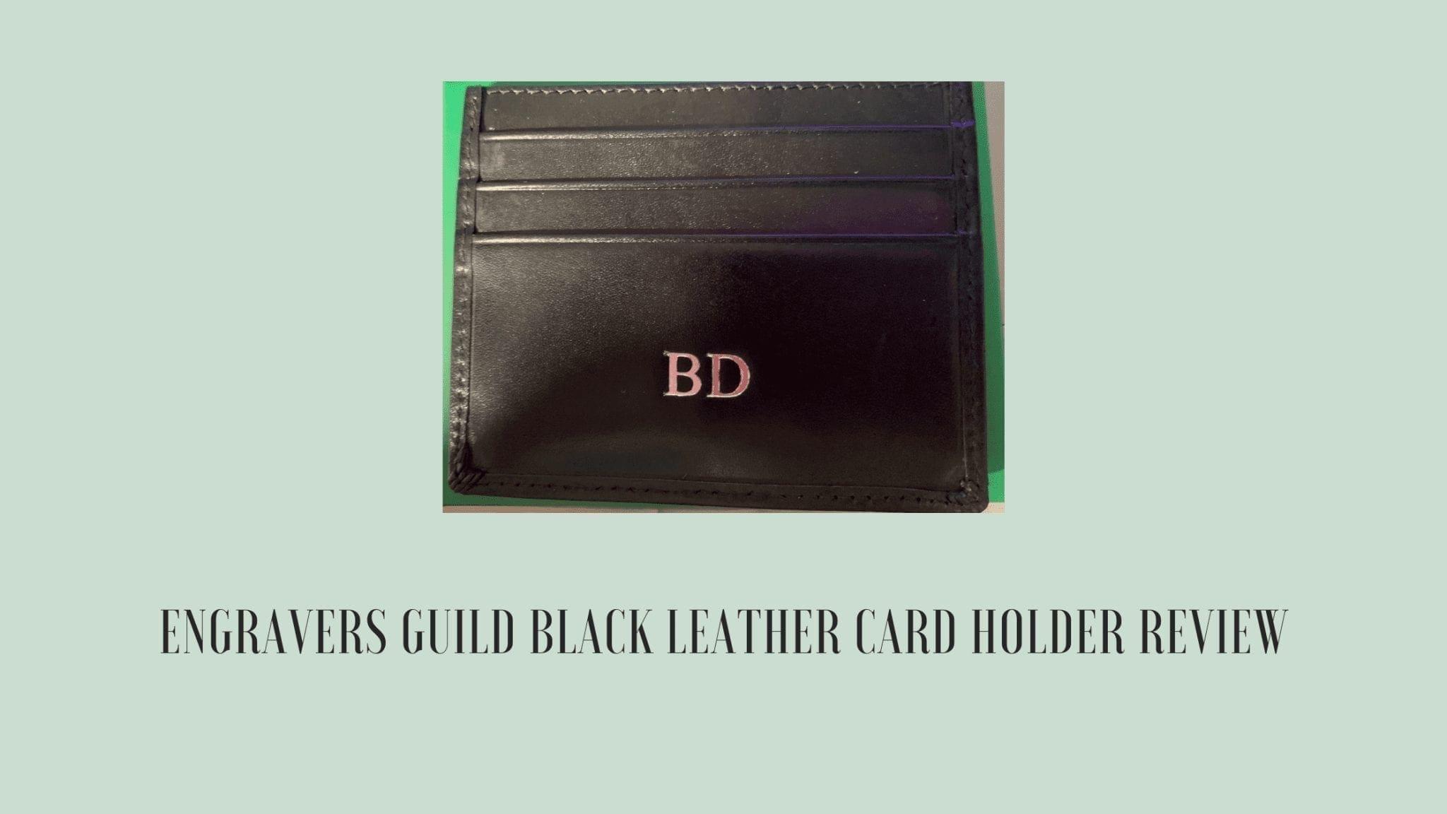 Engravers Guild Black Leather Card Holder Review