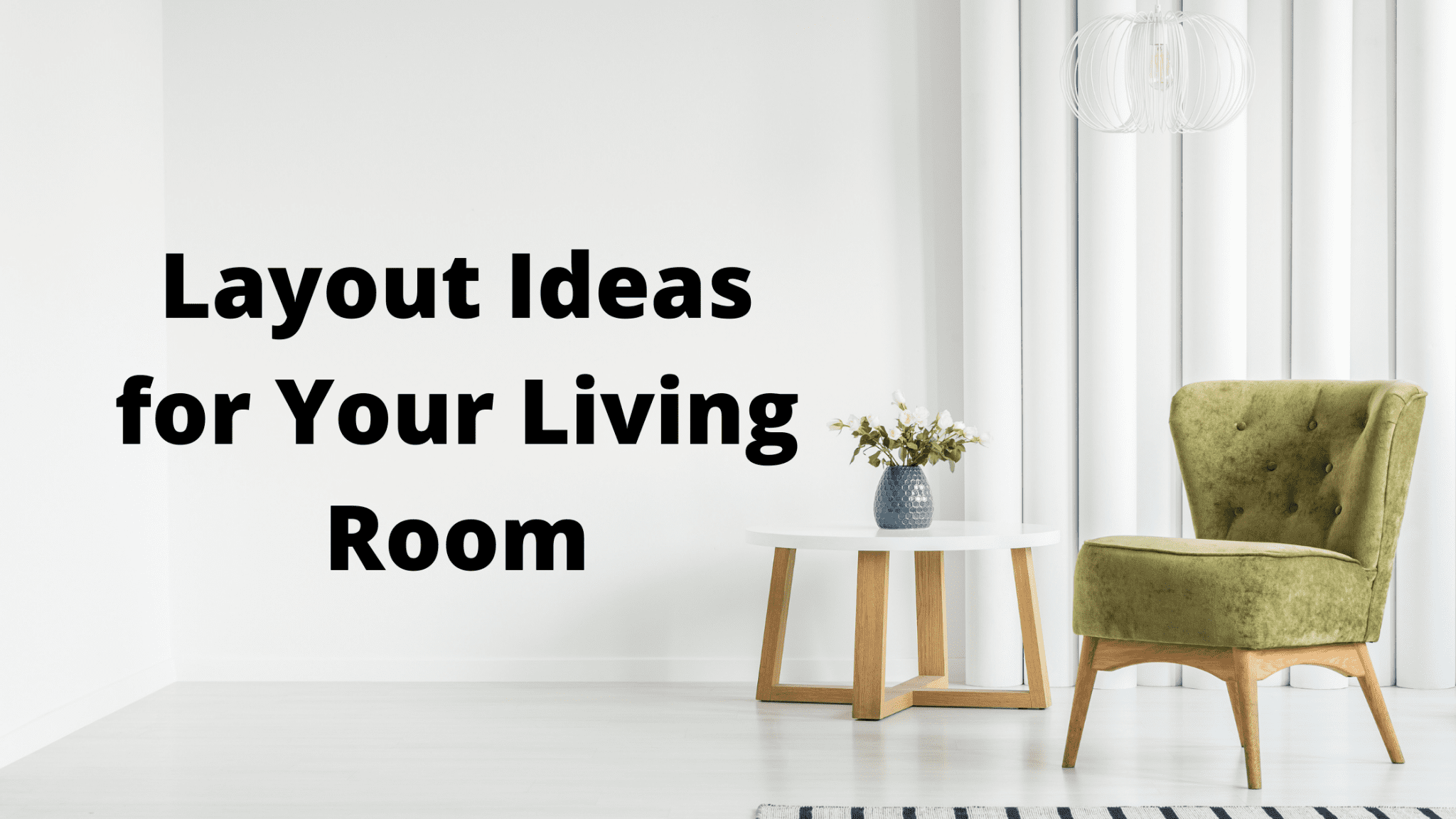 Layout Ideas for Your Living Room