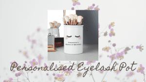 Personalised Eyelash Pot
