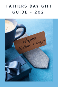 Fathers Day Gift Guide - 2021