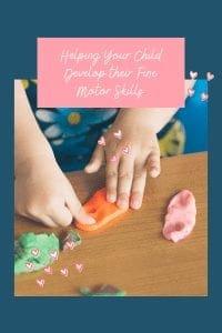 Helping Your Child Develop their Fine Motor Skills