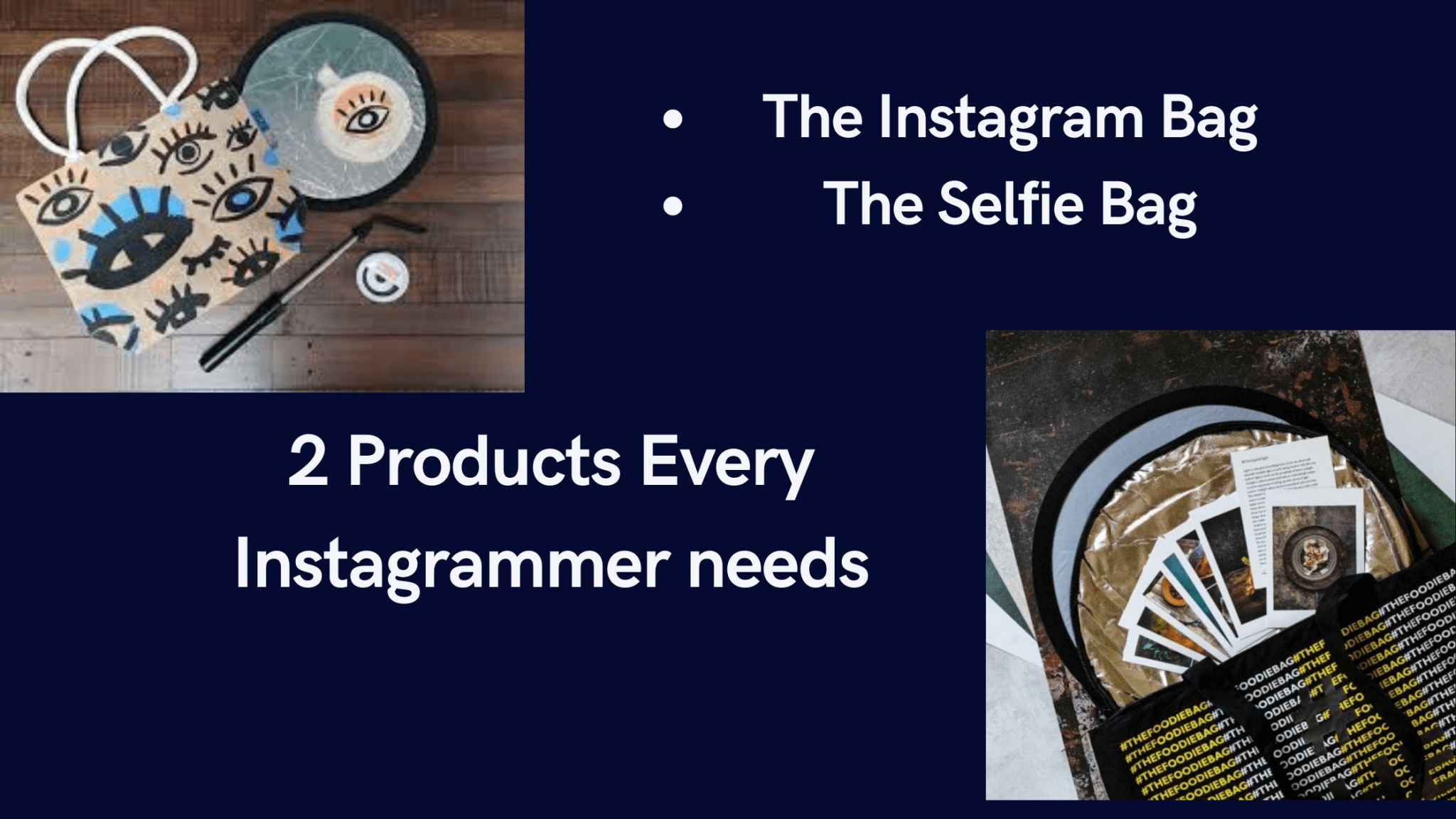 2 Products Every Instagrammer needs
