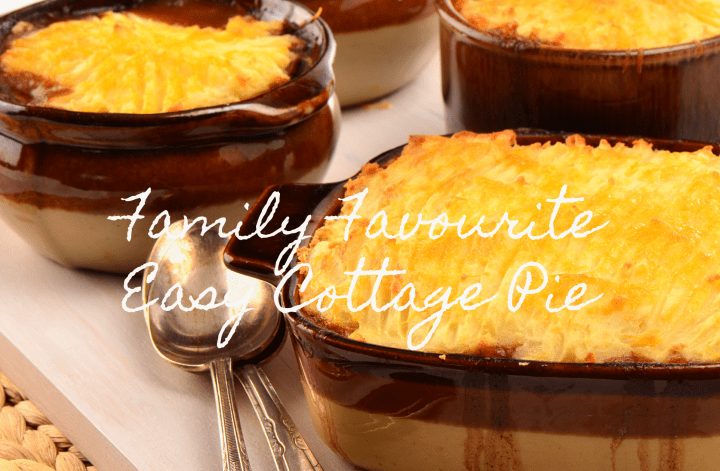 Family Favourite Easy Cottage Pie
