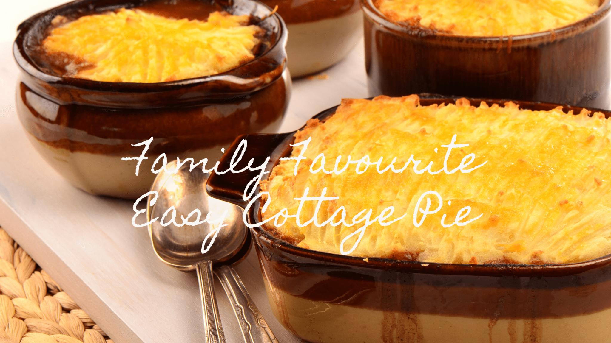 Family Favourite Easy Cottage Pie