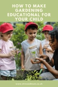 How to make gardening educational for your child