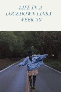 Life In A Lockdown Linky - Week 59