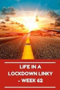 Life In A Lockdown Linky - Week 62