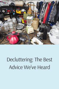 Decluttering: The Best Advice We've Heard
