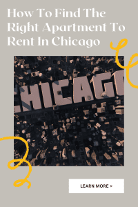 How To Find The Right Apartment To Rent In Chicago