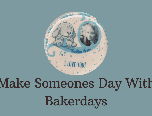 Make Someones Day With Bakerdays