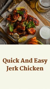 Quick And Easy Jerk Chicken