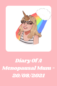 Copy of Copy of Diary Of A Menopausal Mum - 06082021 (2)